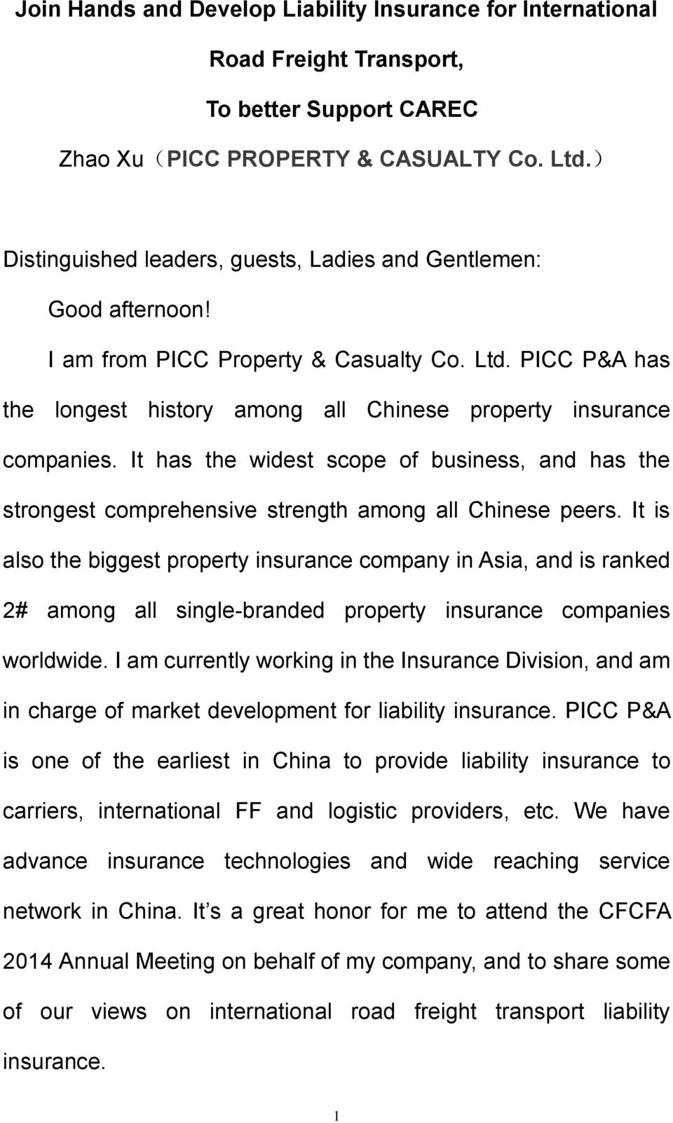 It has the widest scope of business, and has the strongest comprehensive strength among all Chinese peers.