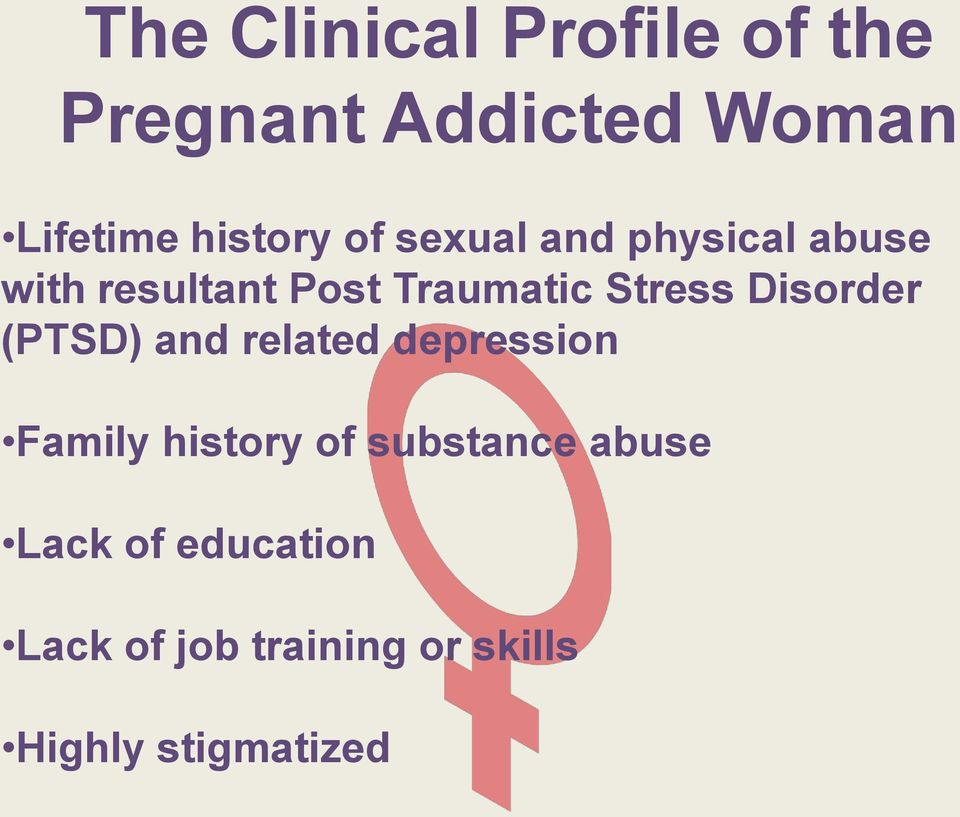 Disorder (PTSD) and related depression Family history of substance