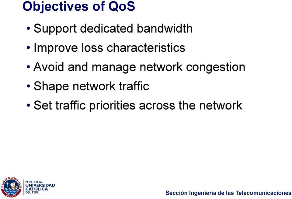 Avoid and manage network congestion Shape