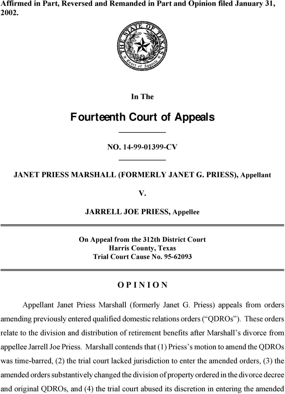 Priess) appeals from orders amending previously entered qualified domestic relations orders ( QDROs ).