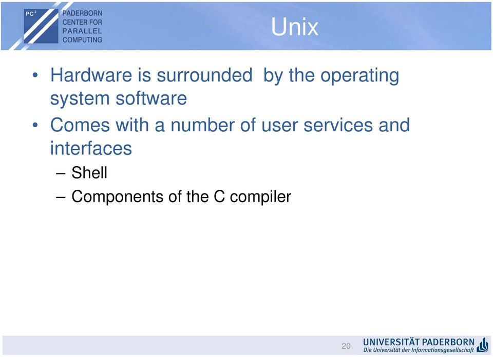 a number of user services and