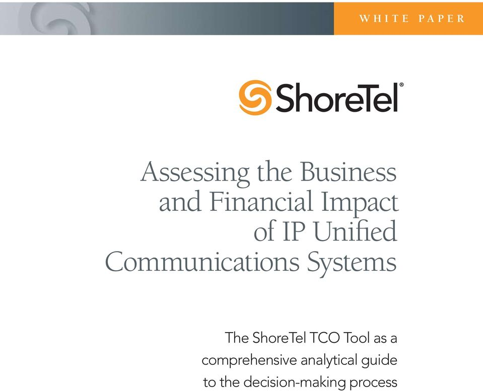 Systems The ShoreTel TCO Tool as a