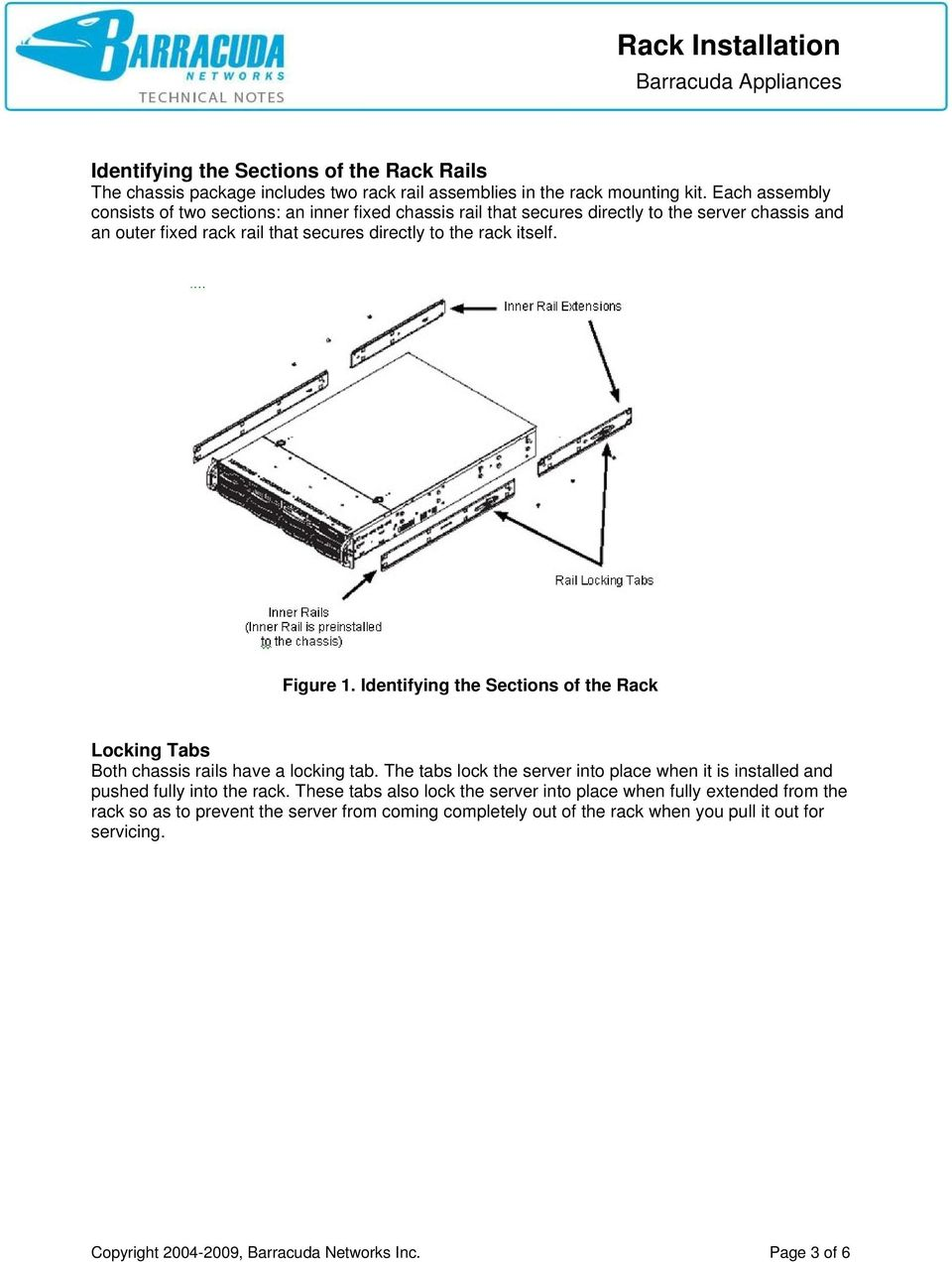 Figure 1. Identifying the Sections of the Rack Locking Tabs Both chassis rails have a locking tab.