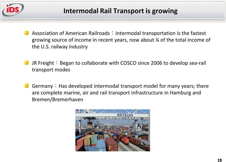 railway industry JR Freight:Began to collaborate with COSCO since 2006 to develop sea-rail transport modes