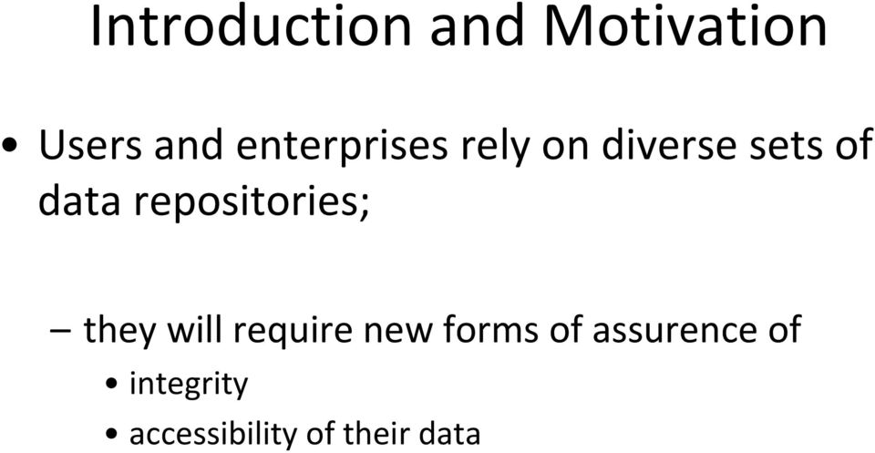 repositories; they will require new forms
