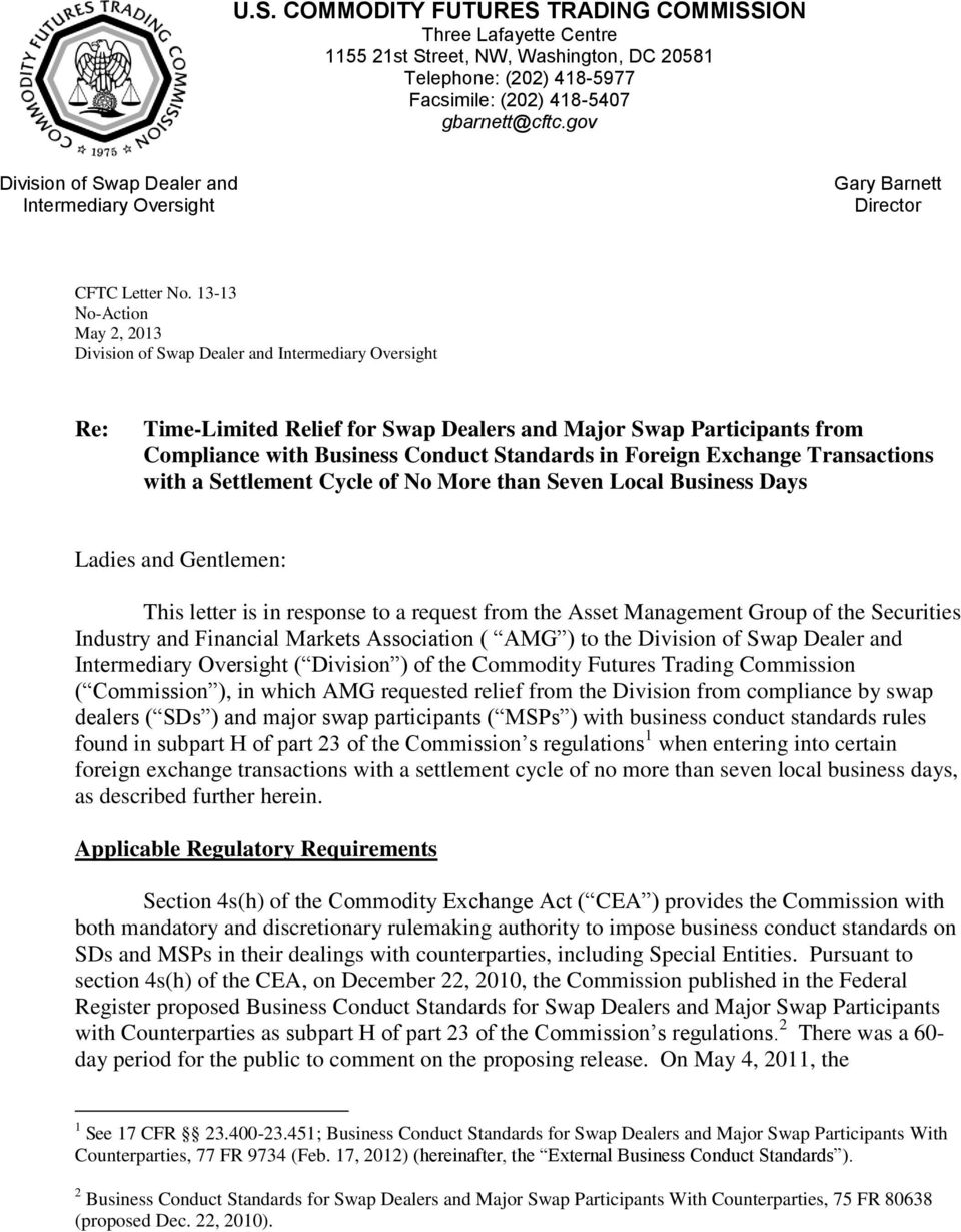 13-13 No-Action May 2, 2013 Division of Swap Dealer and Intermediary Oversight Re: Time-Limited Relief for Swap Dealers and Major Swap Participants from Compliance with Business Conduct Standards in