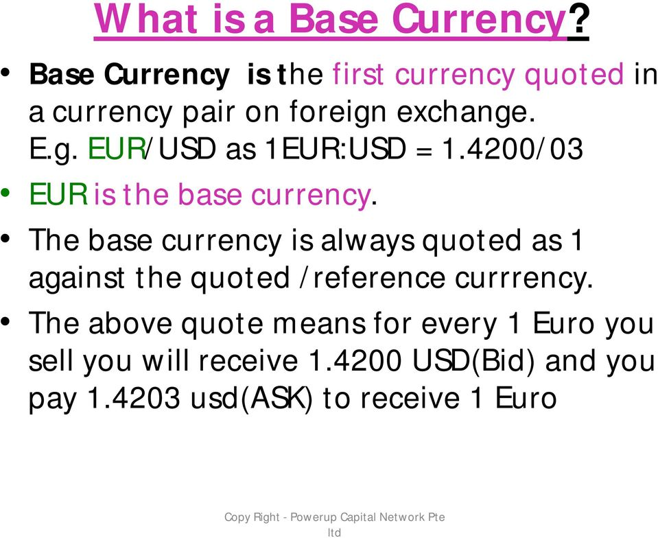 4200/03 EUR is the base currency.
