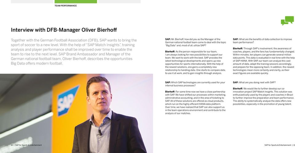 SAP Brand Ambassador and Manager of the German national football team, Oliver Bierhoff, describes the opportunities Big Data offers modern football. SAP: Mr.