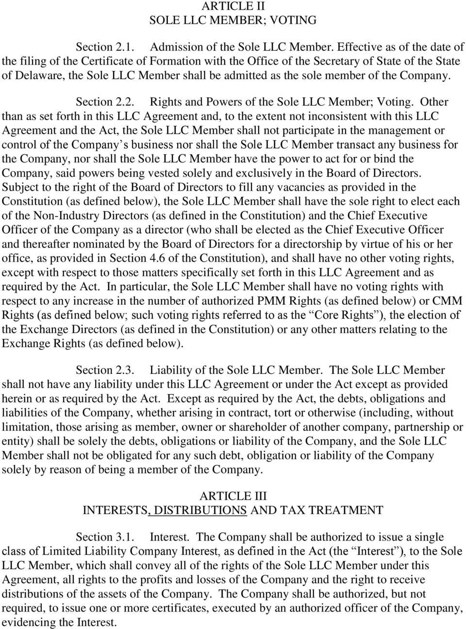 the Company. Section 2.2. Rights and Powers of the Sole LLC Member; Voting.