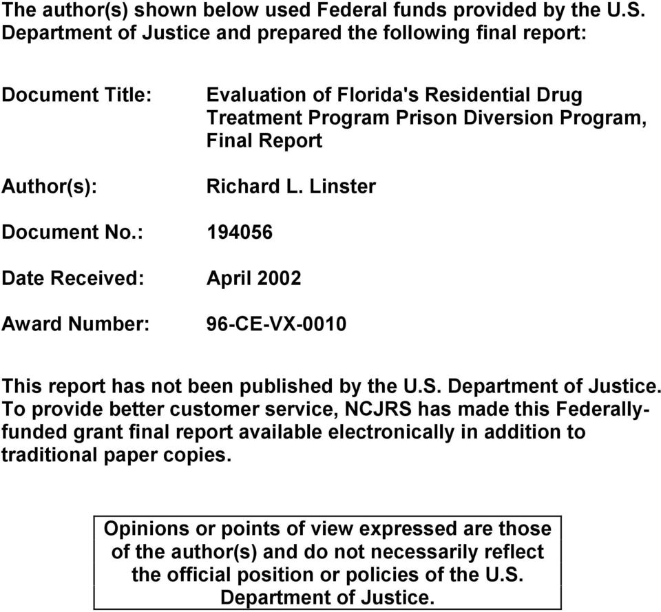 Report Richard L. Linster Document No.: 194056 Date Received: April 2002 Award Number: 96-CE-VX-0010 This report has not been published by the U.S. Department of Justice.