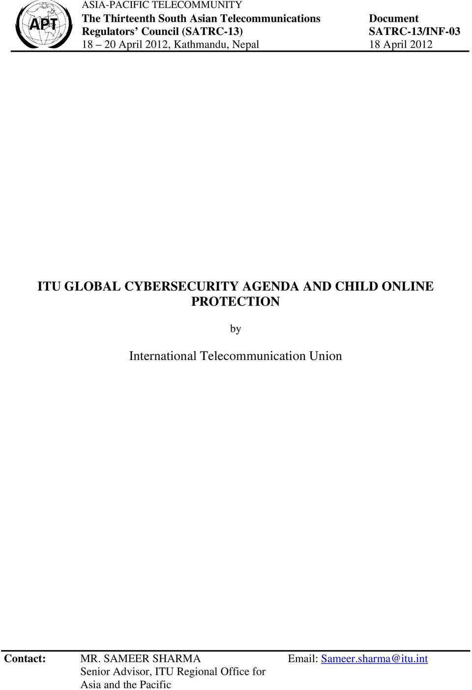 CYBERSECURITY AGENDA AND CHILD ONLINE PROTECTION by International Telecommunication Union Contact: