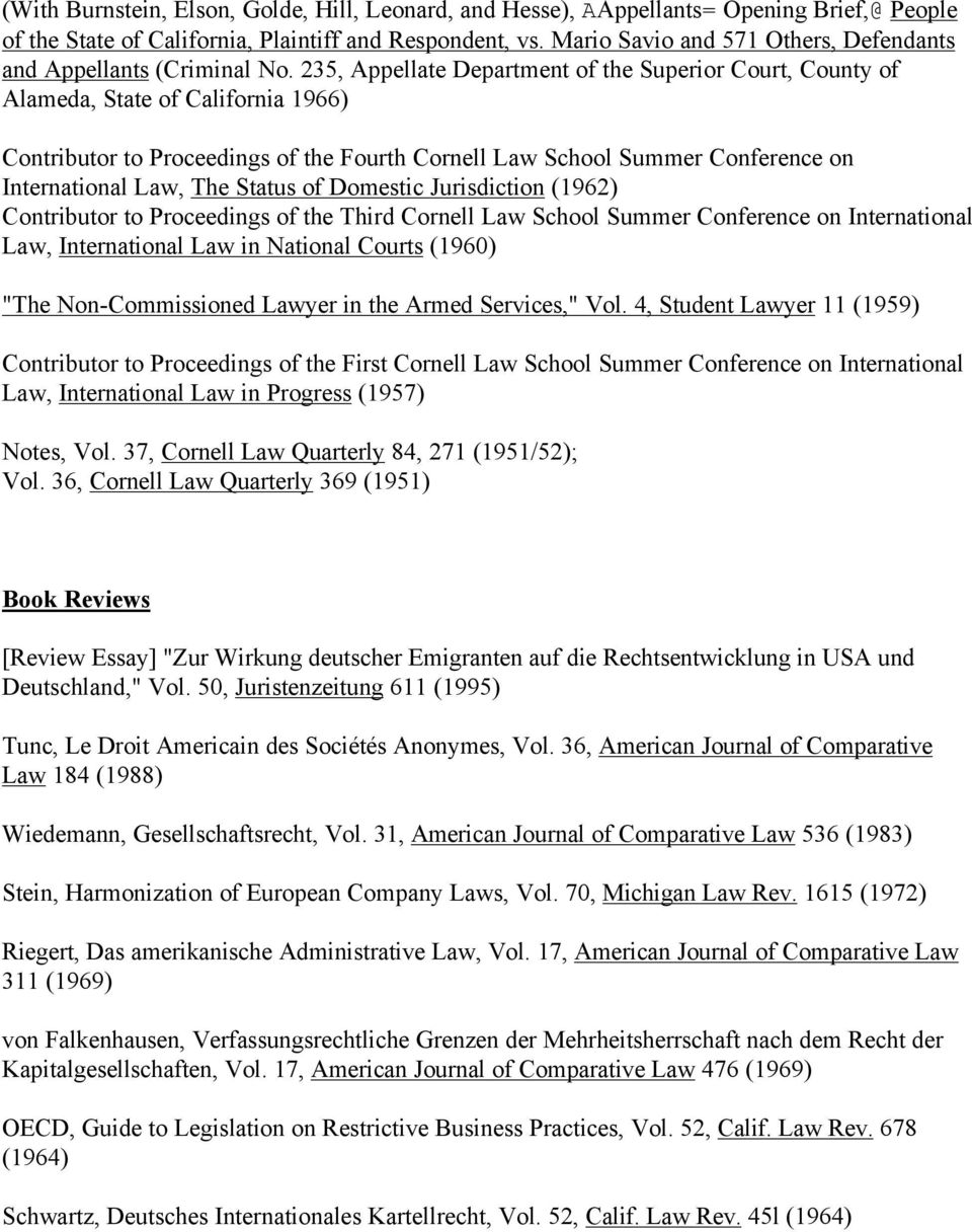235, Appellate Department of the Superior Court, County of Alameda, State of California 1966) Contributor to Proceedings of the Fourth Cornell Law School Summer Conference on International Law, The