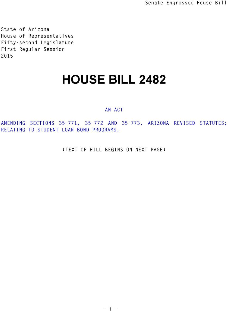 HOUSE BILL AN ACT AMENDING SECTIONS -, - AND -, ARIZONA REVISED