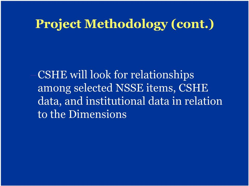 among selected NSSE items, CSHE data,