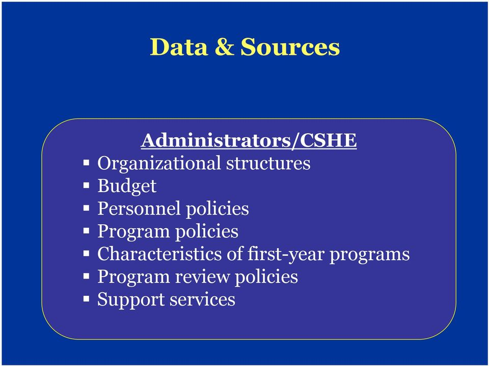 policies Program policies Characteristics of