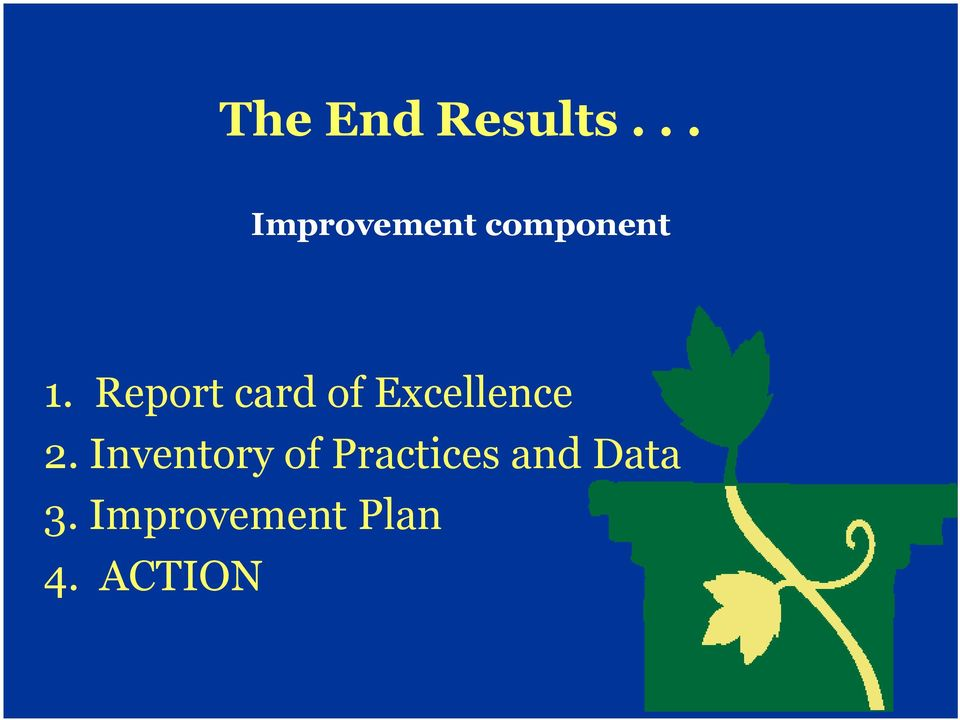Report card of Excellence 2.