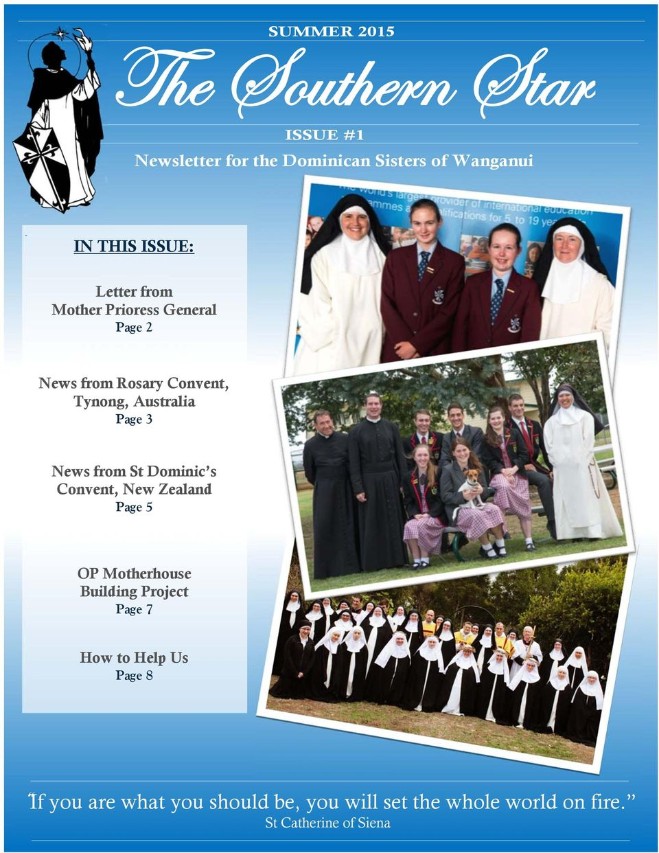 News from St Dominic s Convent, New Zealand Page 5.