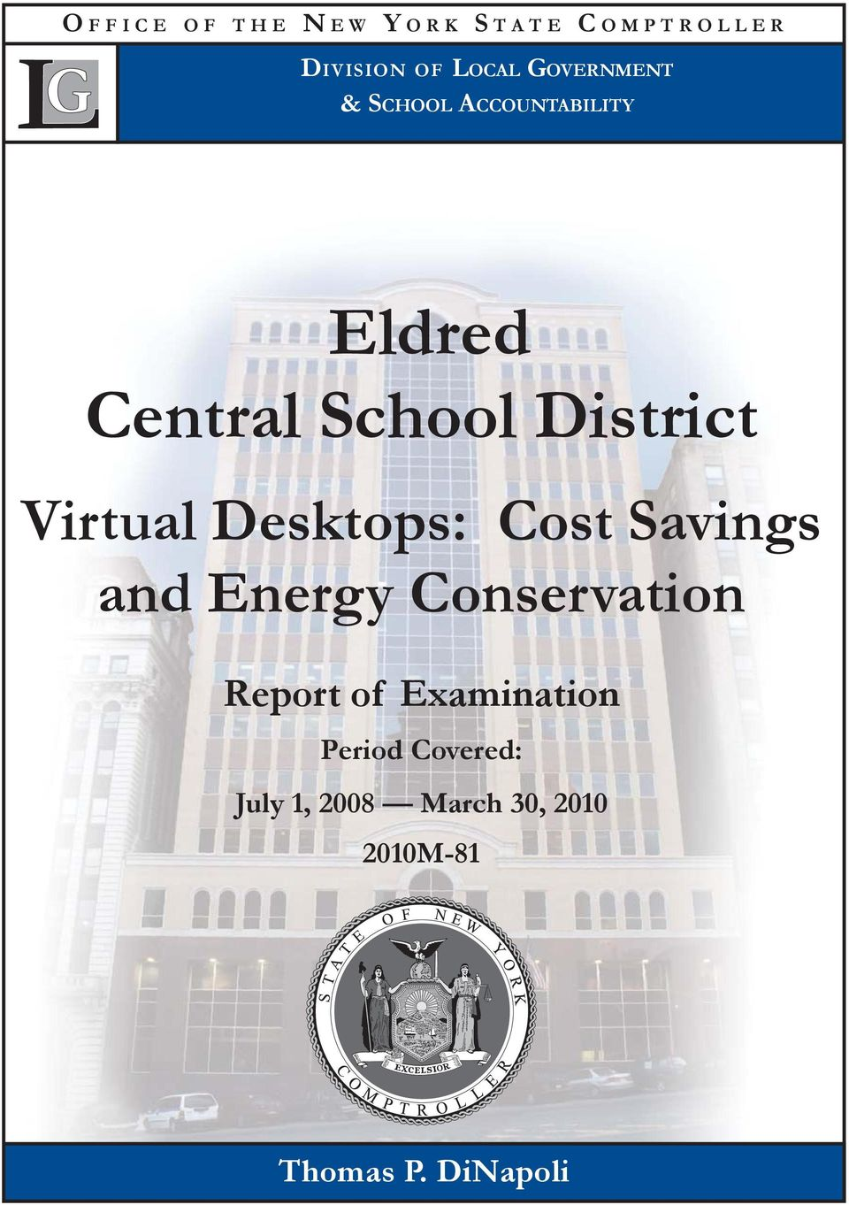 Virtual Desktops: Cost Savings and Energy Conservation Report of