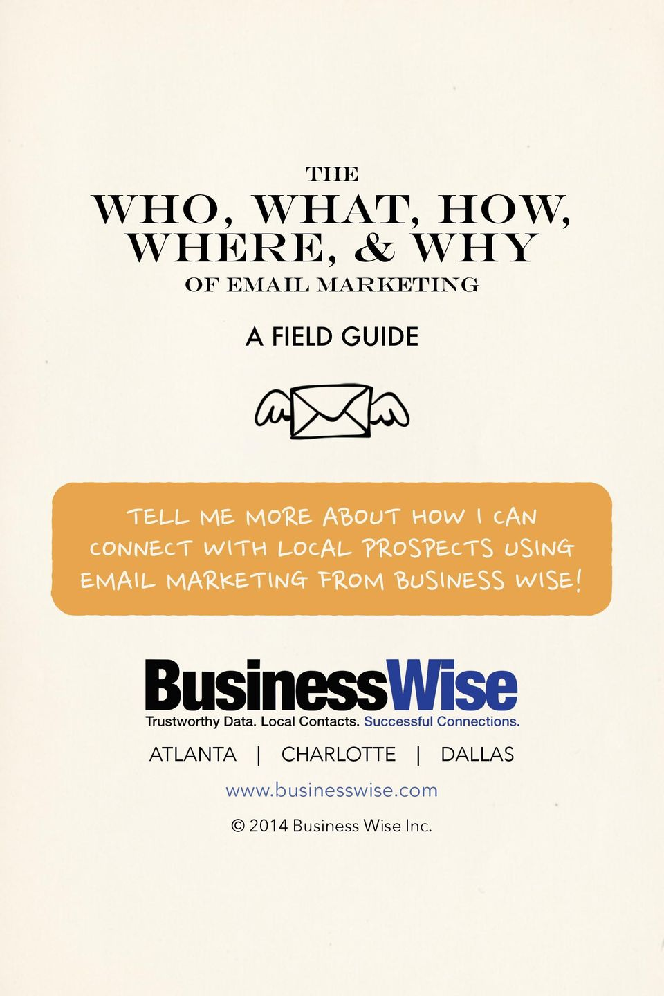 LOCAL PROSPECTS USING EMAIL MARKETING FROM BUSINESS WISE!