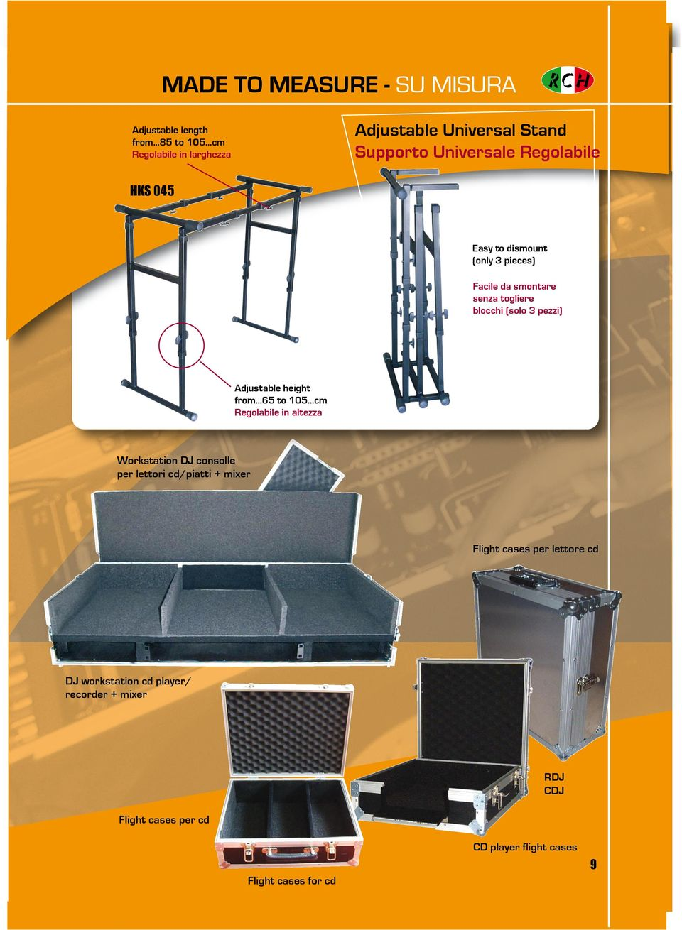 3 pieces) Facile da smontare senza togliere blocchi (solo 3 pezzi) Rack + Mixer Pro Adjustable height from...65 to 105.