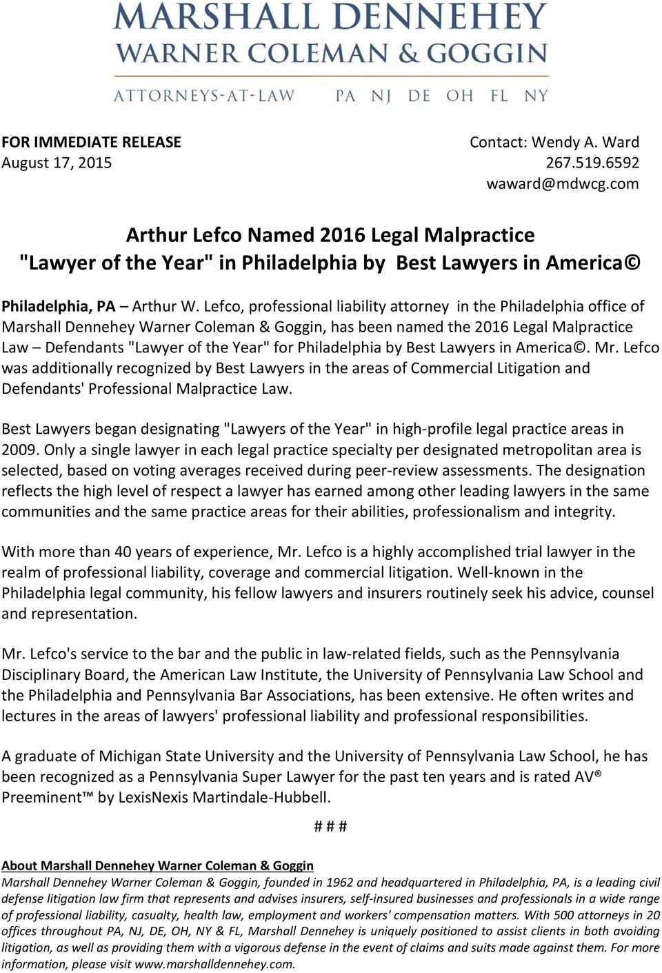 Philadelphia by Best Lawyers in America. Mr. Lefco was additionally recognized by Best Lawyers in the areas of Commercial Litigation and Defendants' Professional Malpractice Law.