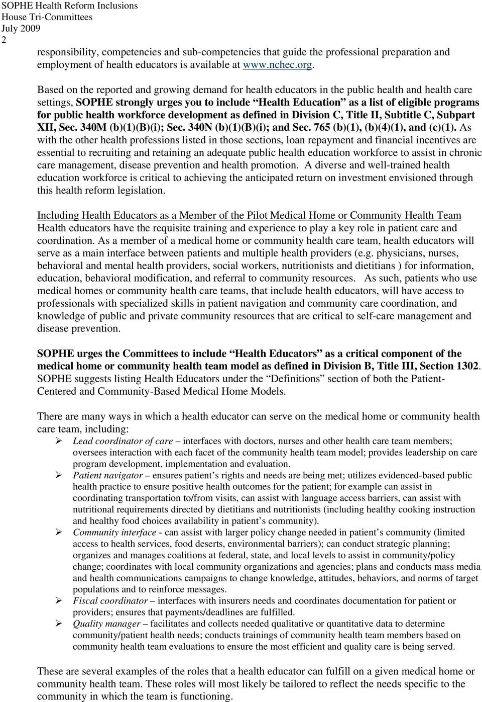 public health workforce development as defined in Division C, Title II, Subtitle C, Subpart XII, Sec. 340M (b)(1)(b)(i); Sec. 340N (b)(1)(b)(i); and Sec. 765 (b)(1), (b)(4)(1), and (c)(1).