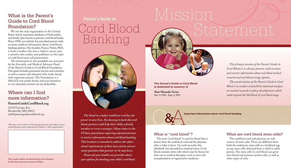 Our founder, Frances Verter, PhD, is both a mother who lost a child to cancer, plus a scientist who studies and publishes on the topic of cord blood stem cell preservation.