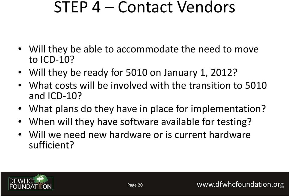 What costs will be involved with the transition to 5010 and ICD-10?