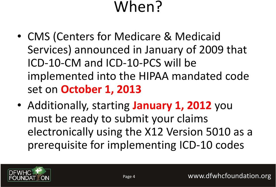 1, 2013 Additionally, starting January 1, 2012you must be ready to submit your claims