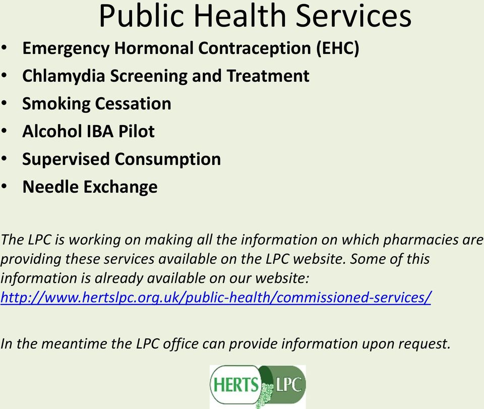 providing these services available on the LPC website.