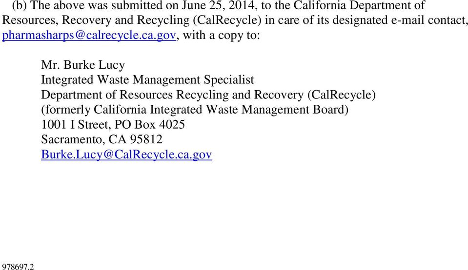 Burke Lucy Integrated Waste Management Specialist Department of Resources Recycling and Recovery (CalRecycle)