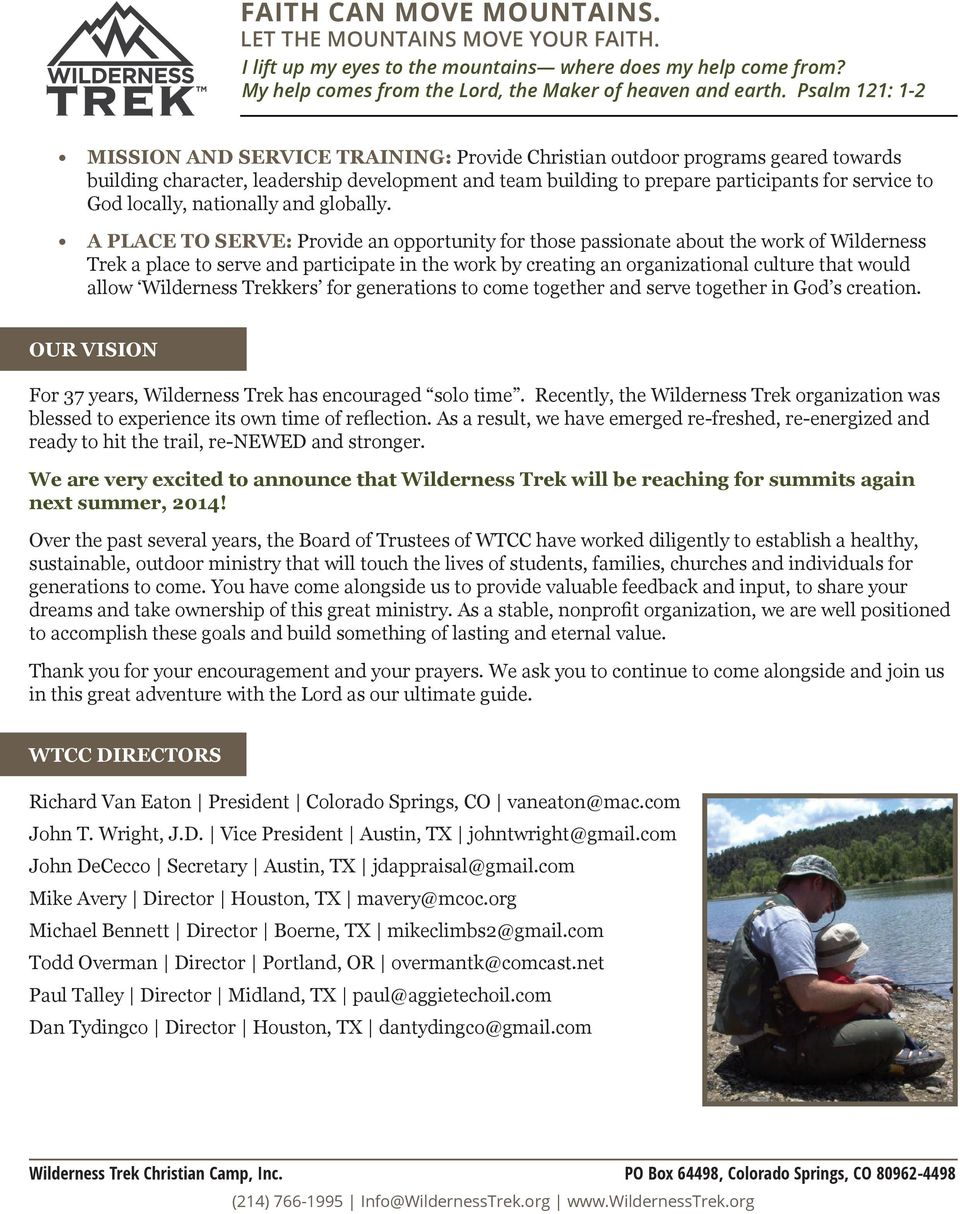 A PLACE TO SERVE: Provide an opportunity for those passionate about the work of Wilderness Trek a place to serve and participate in the work by creating an organizational culture that would allow