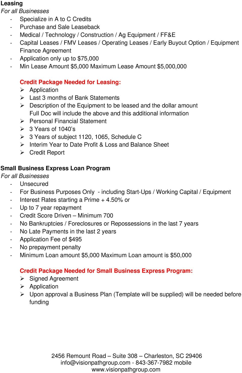 Statements Description of the Equipment to be leased and the dollar amount Full Doc will include the above and this additional information Small Business Express Loan Program For all Businesses
