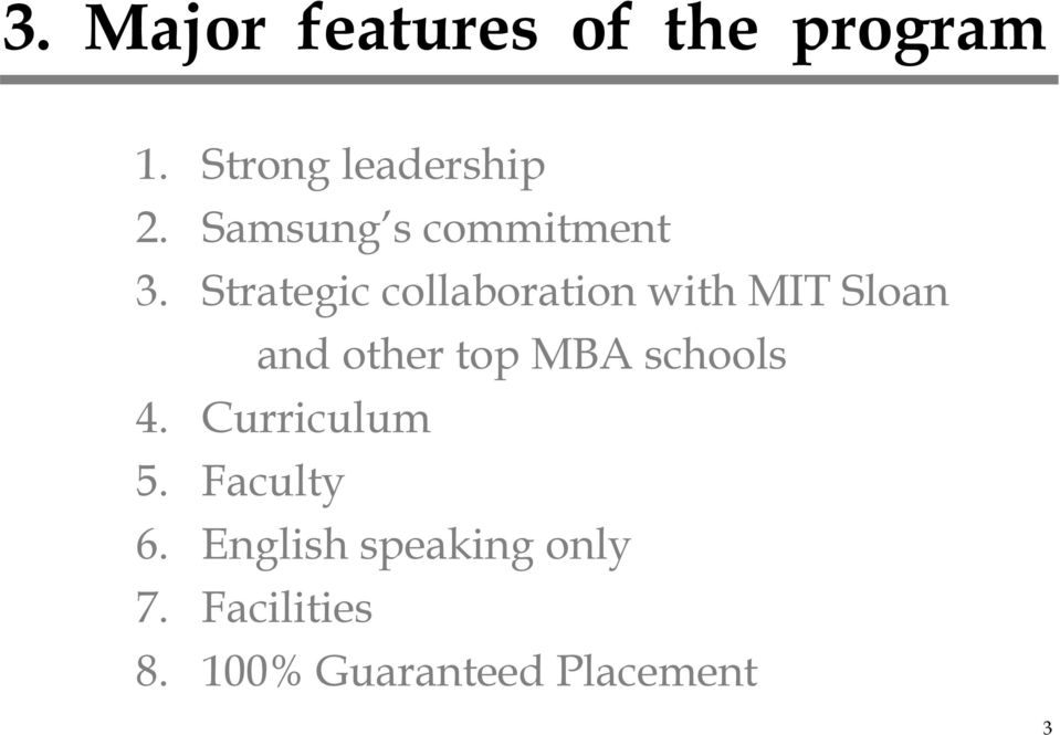 Strategic collaboration with MIT Sloan and other top MBA