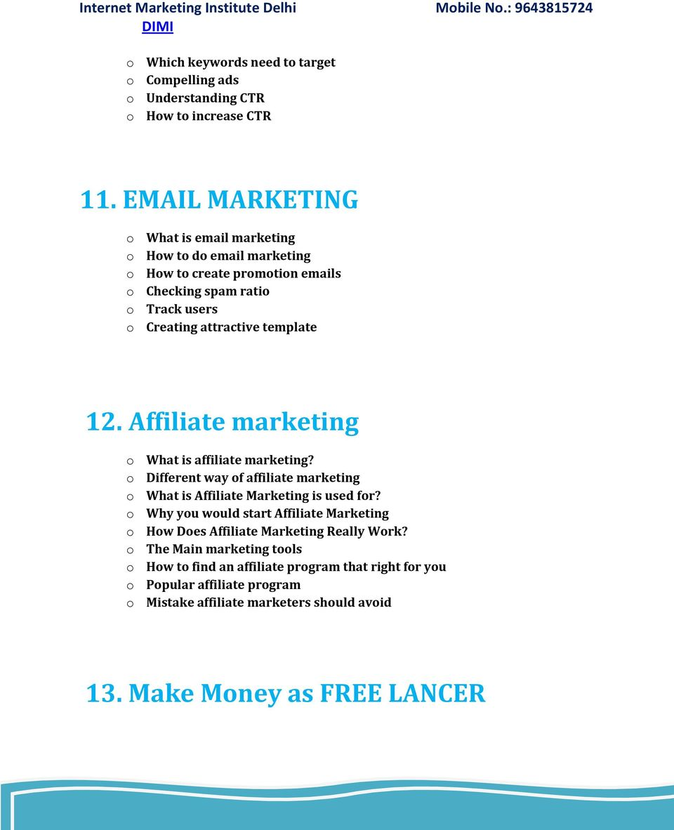 template 12. Affiliate marketing o What is affiliate marketing? o Different way of affiliate marketing o What is Affiliate Marketing is used for?