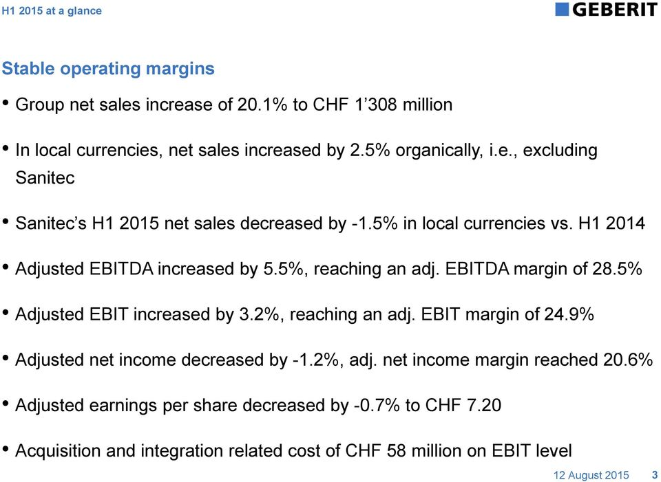 2%, reaching an adj. EBIT margin of 24.9% Adjusted net income decreased by -1.2%, adj. net income margin reached 20.