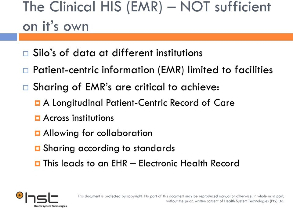 critical to achieve: A Longitudinal Patient-Centric Record of Care Across institutions