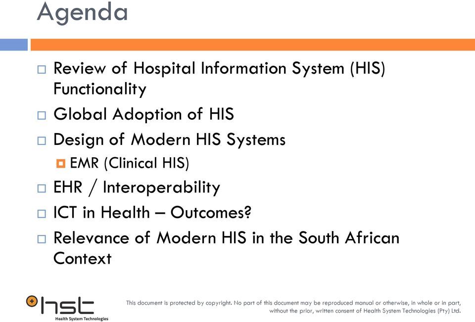 Systems EMR (Clinical HIS) EHR / Interoperability ICT in
