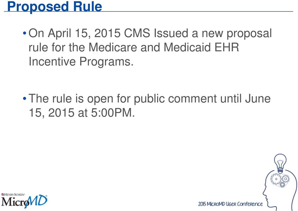 Medicaid EHR Incentive Programs.