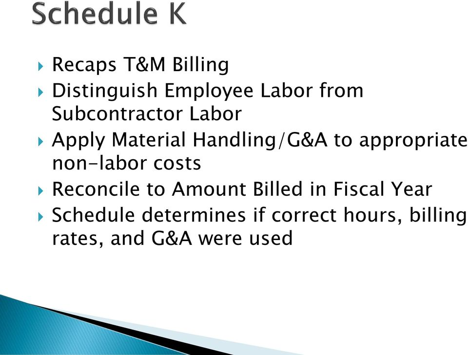 appropriate non-labor costs Reconcile to Amount Billed in