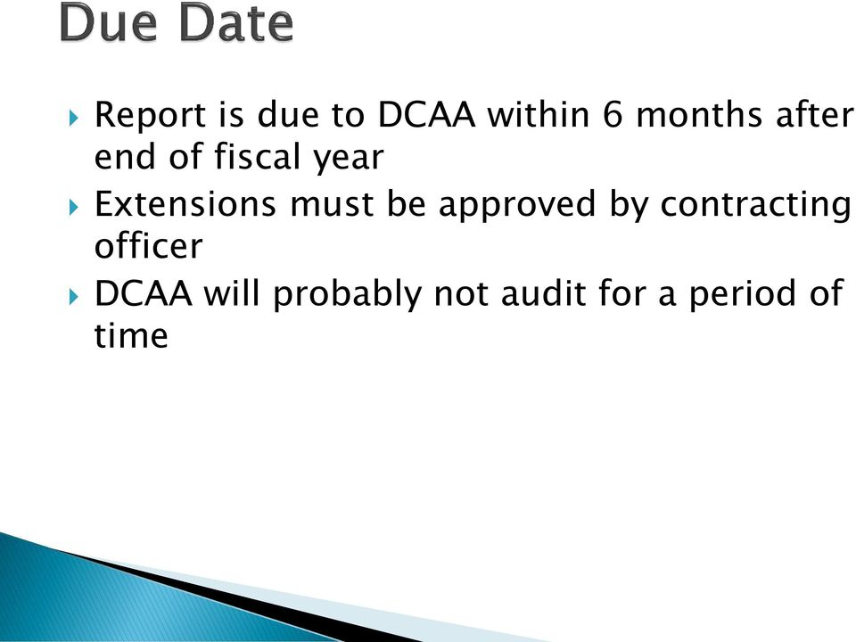 be approved by contracting officer DCAA