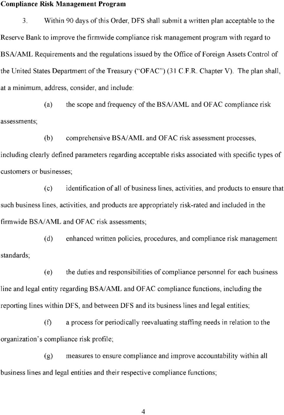 "regulations issued by the Office of Foreign Assets Control of the United States Department of the Treasury (""OFAC"") (31 C.F.R. Chapter V)."