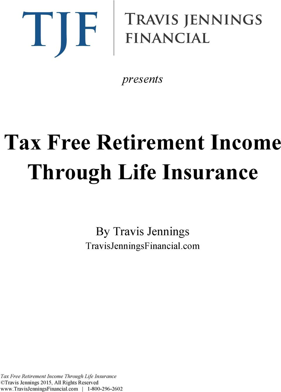 Life Insurance By Travis