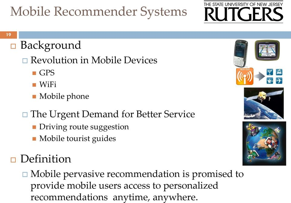 suggestion Mobile tourist guides Definition Mobile pervasive recommendation