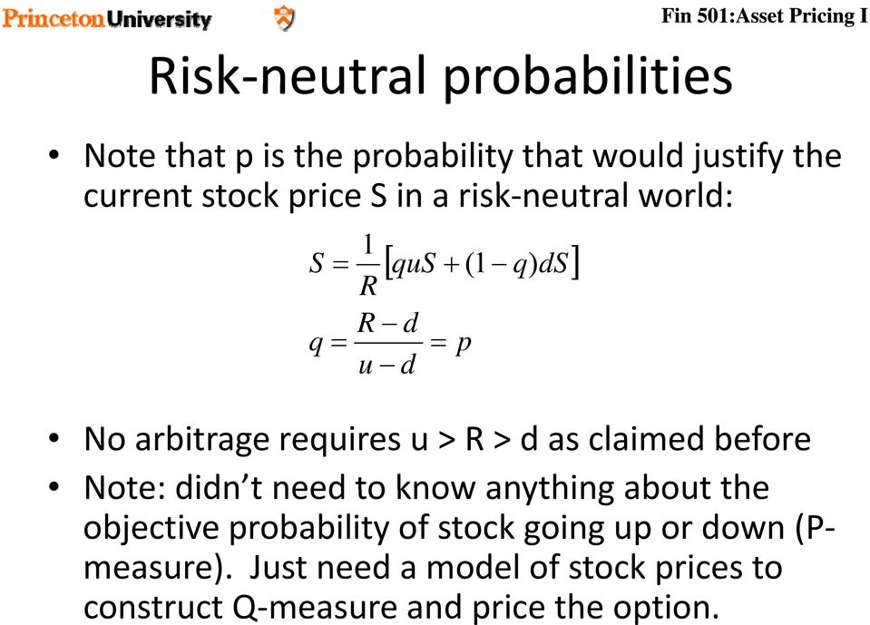 > d as claimed before Note: didn t need to know anything about the objective probability of stock