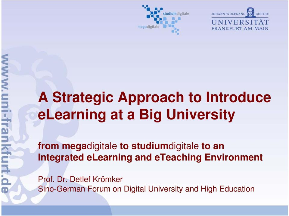 an Integrated elearning and eteaching Environment
