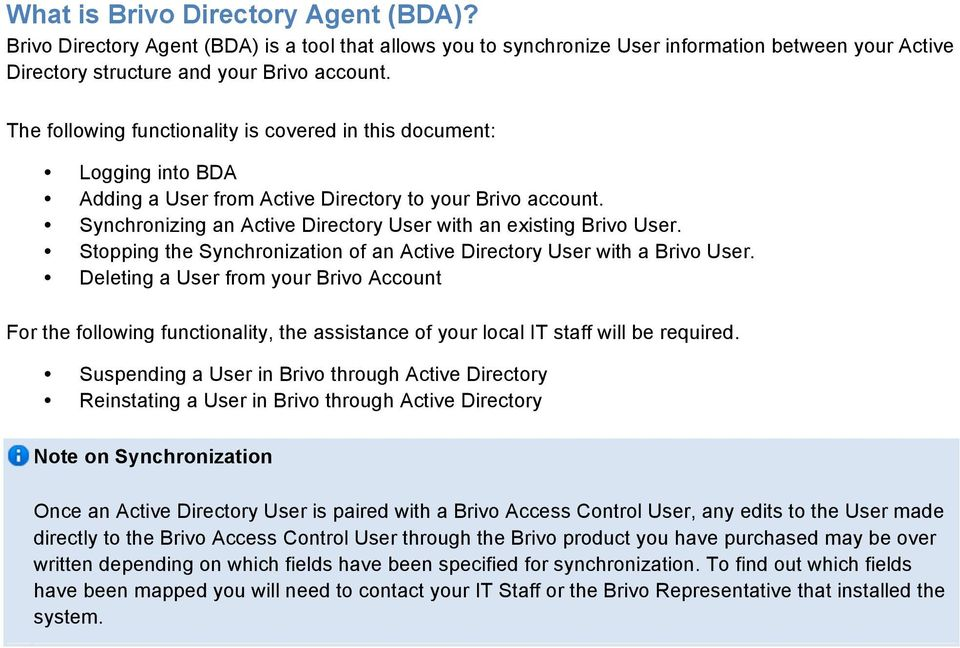 Stopping the Synchronization of an Active Directory User with a Brivo User.