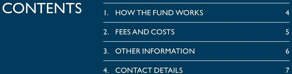 How the Fund works 4 2.