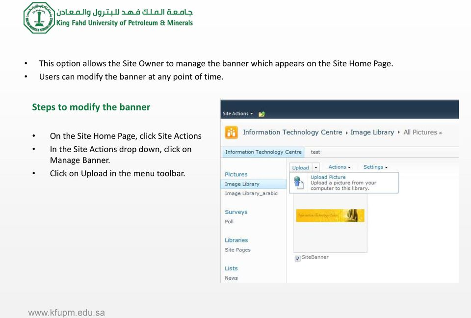 Steps to modify the banner On the Site Home Page, click Site Actions In the