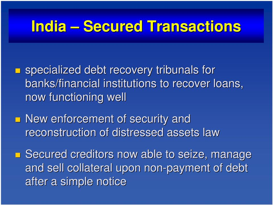enforcement of security and reconstruction of distressed assets law Secured